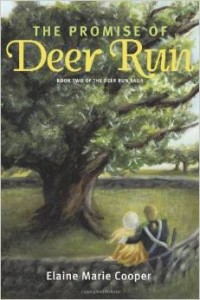 The Promise of Deer Run by Elaine Marie Cooper