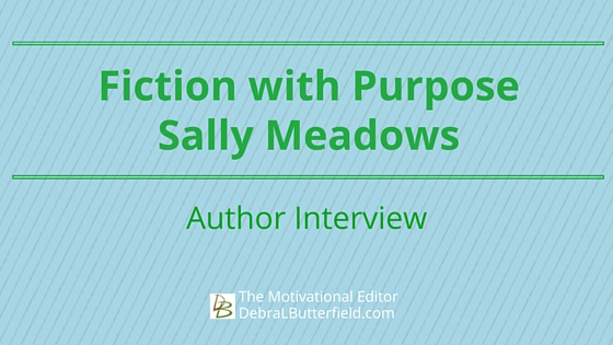 Fiction with Purpose Sally Meadows interview