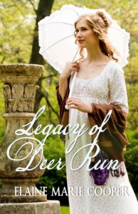 Legacy of Deer Run, Book 3 by Elaine Marie Cooper
