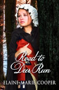 Road to Deer Run, Book 1 by Elaine Marie Cooper
