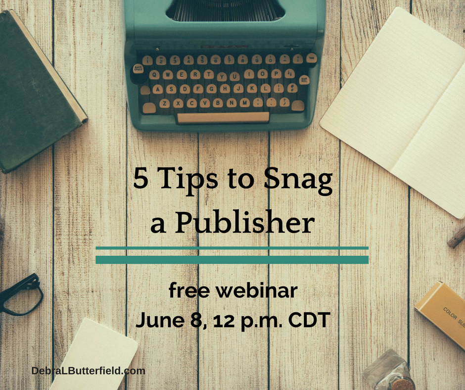 5 Tips to Snag a Publisher free webinar