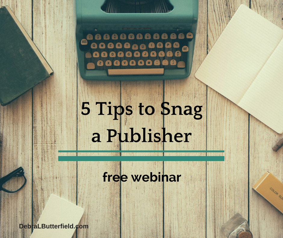 5 Steps to Gain a Publisher free webinar