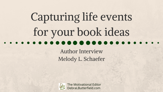 Capturing life events for your book ideas