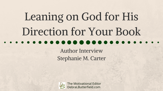 Leaning on God for His Direction for Your Book