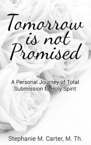 Book cover Tomorrow Is Not Promised