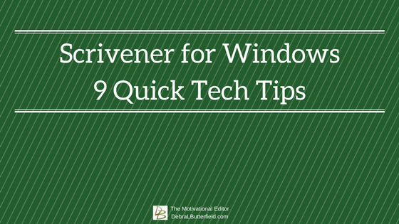 Scrivener for Windows 9 Quick Tech Tips